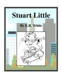 Novel Study, Stuart Little (by E.B. White) Study Guide