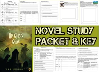 Novel Study Student Packet & KEY - The Ghost's Grave (Kehret) - U
