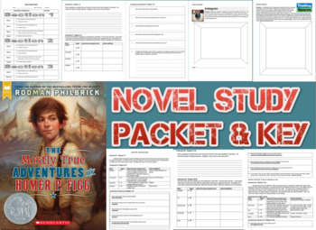Novel Study Student Packet & Key - Mostly True Adventures of Homer P. Figg - W