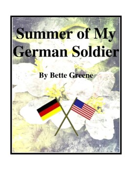 Novel Study, Summer of My German Soldier (by Bette Greene)