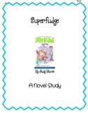 Novel Study- Superfudge