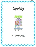 Novel Study- Superfudge