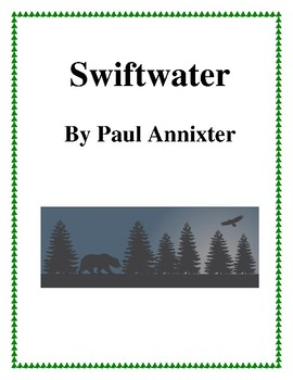 Novel Study, Swiftwater (by Paul Annixter) Study Guide