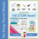 Novel Study: Sydney and Simon: Full STEAM Ahead!