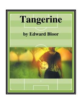 Novel Study, Tangerine (by Edward Bloor) Study Guide