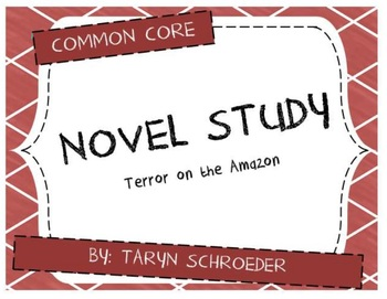 Novel Study - Terror on the Amazon