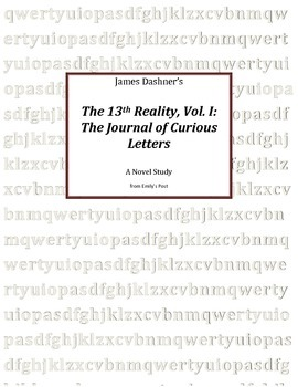 Novel Study: The 13th Reality, Vol. I: A Journal of Curious Letters, 85 pages
