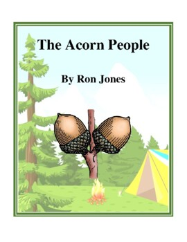 Novel Study, The Acorn People (by Ron Jones) Study Guide