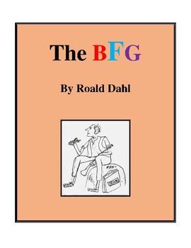 Novel Study, The BFG (by Roald Dahl) Study Guide