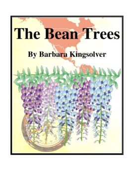 Novel Study, The Bean Trees (by Barbara Kingsolver) Study Guide
