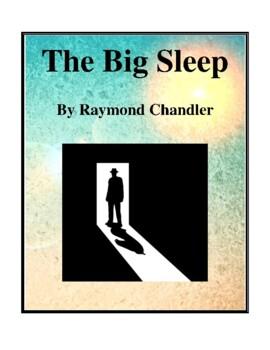 Novel Study, The Big Sleep (by Raymond Chandler) Study Guide