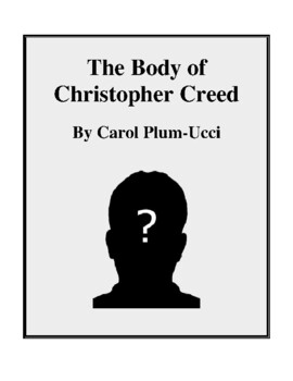 Novel Study, The Body of Christopher Creed (by Carol Plum-Ucci) Study Guide