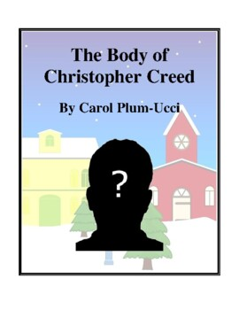 Novel Study, The Body of Christopher Creed (by Carol Plum-