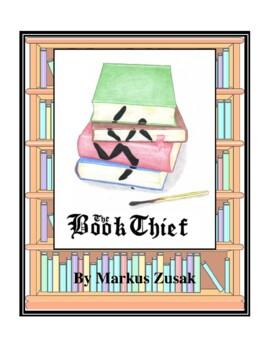 Novel Study, The Book Thief (by Markus Zusak) Study Guide