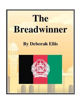 Novel Study, The Breadwinner (by Deborah Ellis) Study Guide