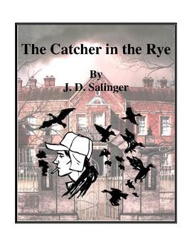 Novel Study, The Catcher in the Rye (by J.D. Salinger) Stu