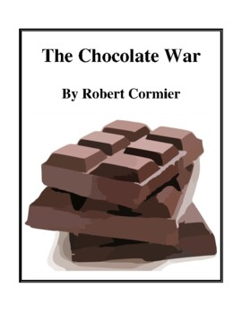 Novel Study, The Chocolate War (by Robert Cormier) Study Guide