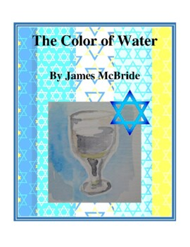 Novel Study, The Color of Water (by James McBride) Study Guide