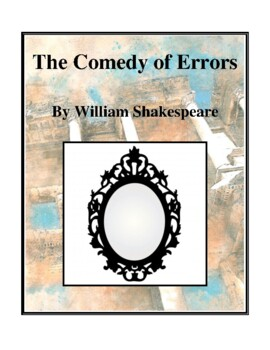 Novel Study, The Comedy of Errors (by William Shakespeare) Study Guide