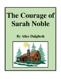 Novel Study, The Courage of Sarah Noble (by Alice Dalgliesh) Study Guide