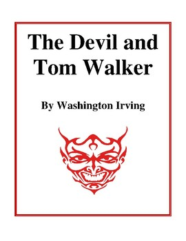 Novel Study, The Devil and Tom Walker (by Washington Irving) Study Guide