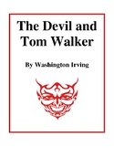 The Devil and Tom Walker (by Washington Irving) Study Guide
