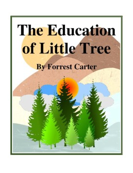 Novel Study, The Education of Little Tree (by Forrest Cart