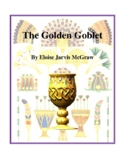 Novel Study, The Golden Goblet (by Eloise Jarvis McGraw) Study Guide