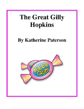 Novel Study, The Great Gilly Hopkins (by Katherine Paterson) Study Guide