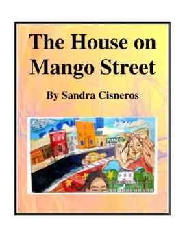Novel Study, The House on Mango Street (by Sandra Cisneros) Study Guide