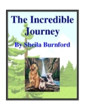 Novel Study, The Incredible Journey (by Sheila Burnford) Study Guide