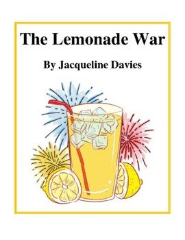 Novel Study, The Lemonade War (by Jacqueline Davies) Study Guide