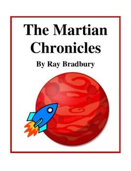 Novel Study, The Martian Chronicles (by Ray Bradbury) Study Guide