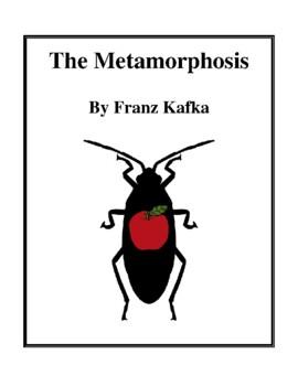Novel Study, The Metamorphosis (by Franz Kafka) Study Guide