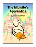 Novel Study, The Midwife's Apprentice (by Karen Cushman) Study Guide