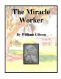 The Miracle Worker (by William Gibson) Study Guide