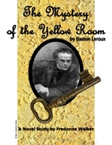 Novel Study: The Mystery of the Yellow Room by Gaston Leroux
