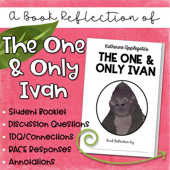 Novel Study: The One and Only Ivan by Katherine Applegate