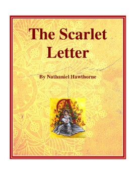 Novel Study, The Scarlet Letter (by Nathaniel Hawthorne) Study Guide