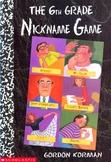 Novel Study: The Sixth Grade Nickname Game