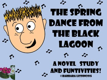 Novel Study: The Spring Dance From The Black Lagoon