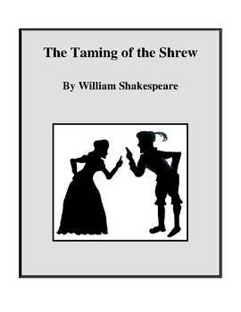 Novel Study, The Taming of the Shrew (by William Shakespea