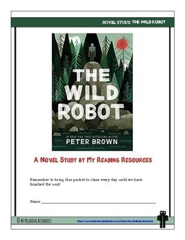 Novel Study: The Wild Robot by Peter Brown w/ Part A-Part B Questions + DIGITAL