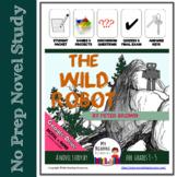 Novel Study: The Wild Robot by Peter Brown w/ Part A-Part B Questions + DIGITAL