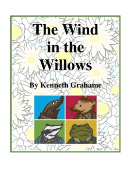 Novel Study, The Wind in the Willows (by Kenneth Grahame)