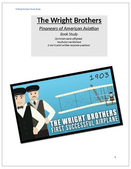 Novel Study The Wright Brothers Pioneers of American Aviation