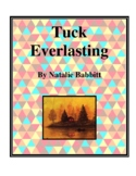 Novel Study, Tuck Everlasting (by Natalie Babbitt) Study Guide