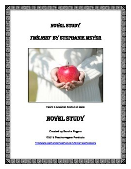 Middle School Novel Study: Twilight by Stephanie Meyer (CCSS aligned)