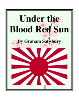 Novel Study, Under the Blood Red Sun (by Graham Salisbury) Study Guide