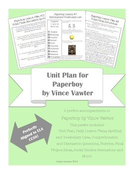 5th/6th/7th Grade Unit Plan for The Paperboy by Vince Vawter ELA CCSS Aligned